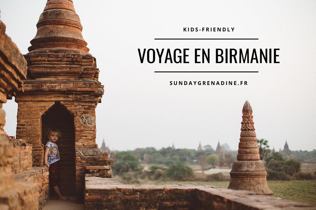 Le voyage kids-friendly en Birmanie de Marie et ses blonds 1